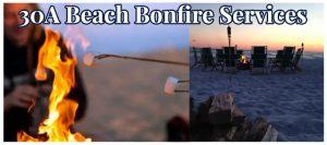 30A Florida Beach Bonfire Companies